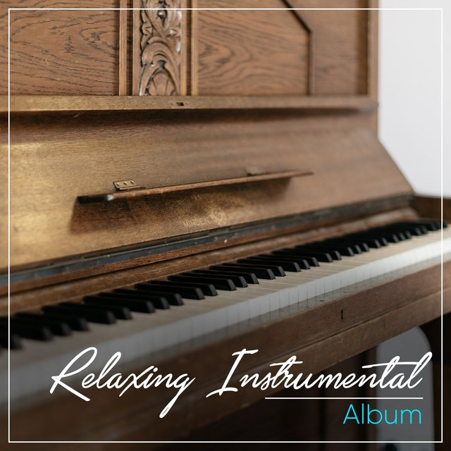 Relaxing Instrumental Piano Album