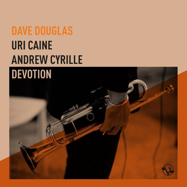 Devotion (feat. Uri Caine & Andrew Cyrille)