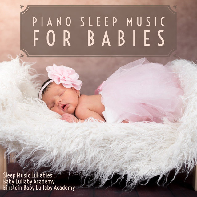 Piano Sleep Music for Babies