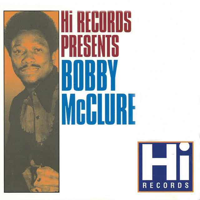 Bobby McClure: The Hi Recordings