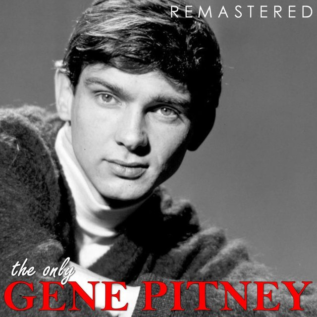 The Only Gene Pitney (Remastered)