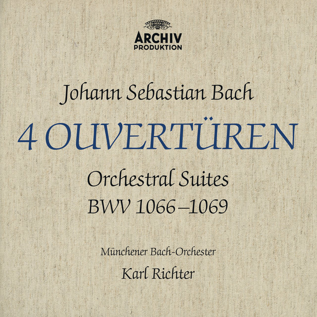 Bach, J.S.: Orchestral Suites, BWV 1066-1069