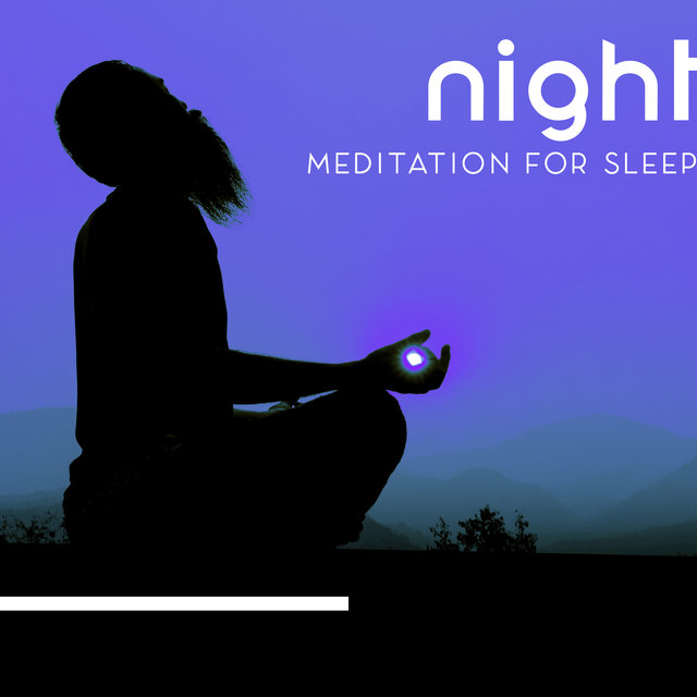 Night Meditation for Sleep: Mind Relaxing Music, Insomnia Guided Meditation, Yodic Sleep, Fall Asleep Faster