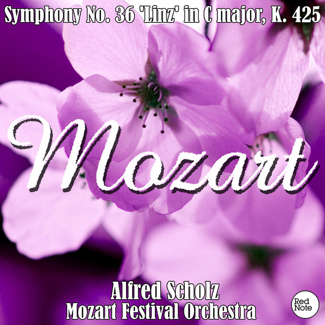 Mozart: Symphony No. 36 'Linz' in C major, K. 425
