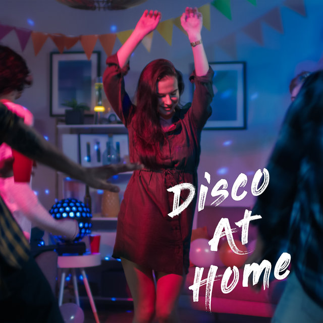 Disco At Home: 15 Dance Rhythms For The Party