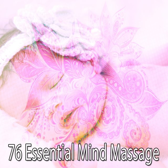 76 Essential Mind Massage