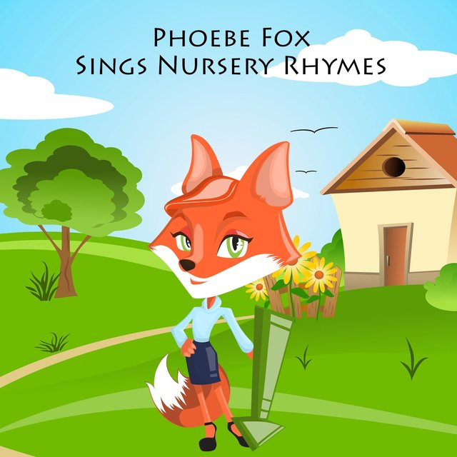 Phoebe Fox Sings Nursery Rhymes