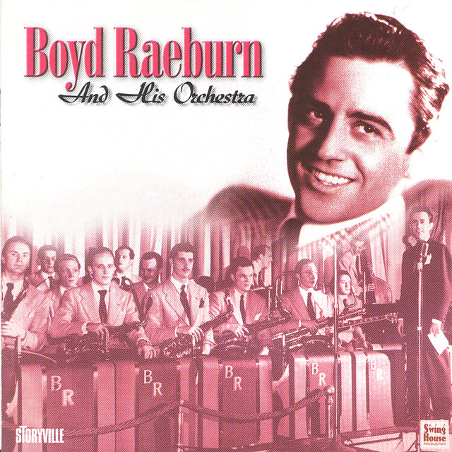 Boyd Raeburn And His Orchestra 1945-46