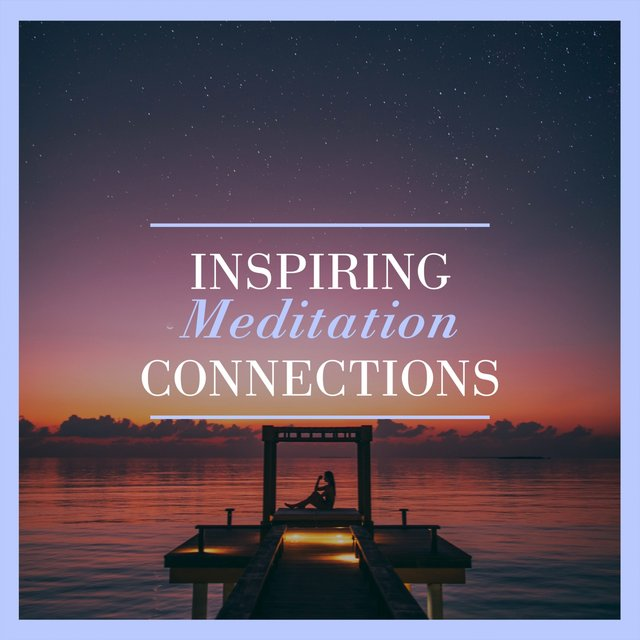 Inspiring Meditation Connections