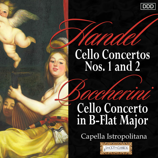 Haydn: Cello Concertos Nos. 1 and 2 - Boccherini: Cello Concerto in B-Flat Major