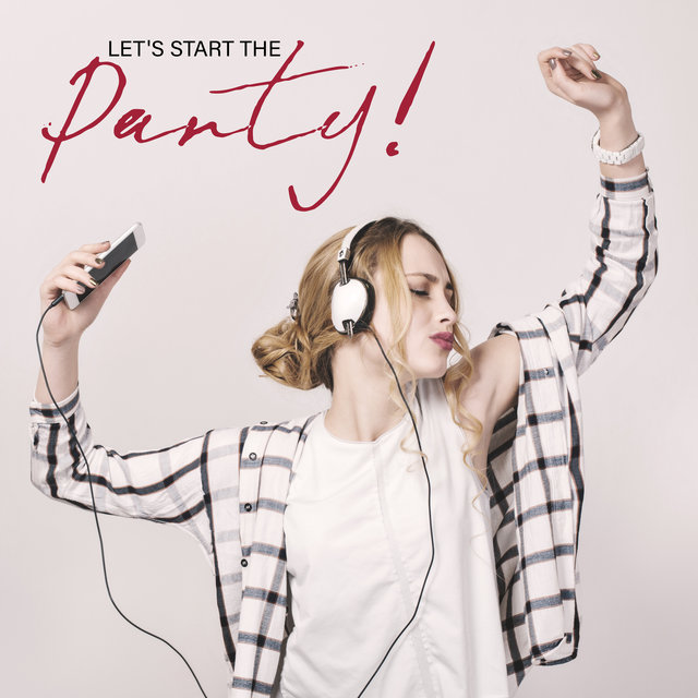 Let's Start the Party! - Dance Chillout Music Set