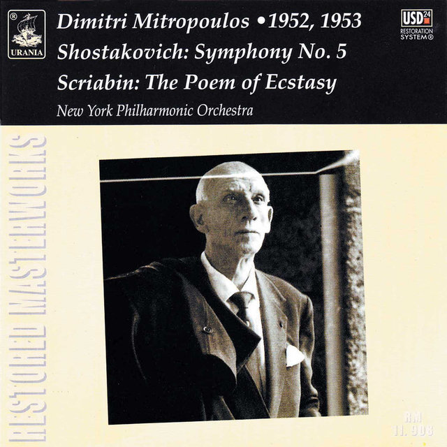 Shostakovich: Symphony No. 5 - Scriabin: The Poem of the Ecstasy