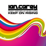 Keep On Rising (feat. Michelle Shellers) [Radio Mix]
