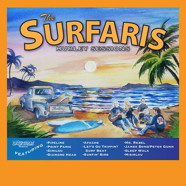 The Surfaris Hurley Sessions