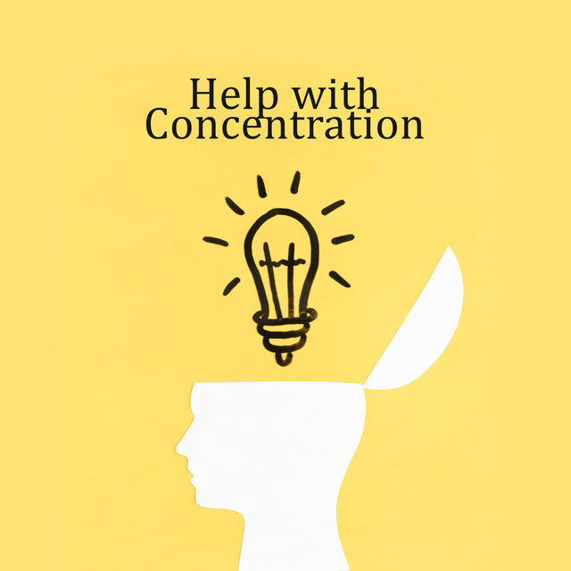 Help with Concentration: Music that Helps to Focus, useful for Learning, Studying and Reading