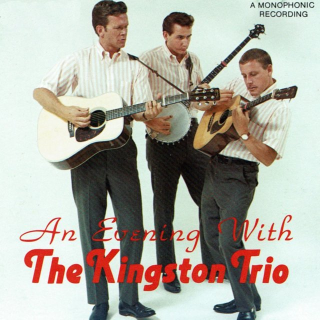 An Evening With The Kingston Trio