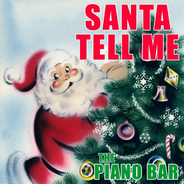 Santa Tell Me (Piano Version)
