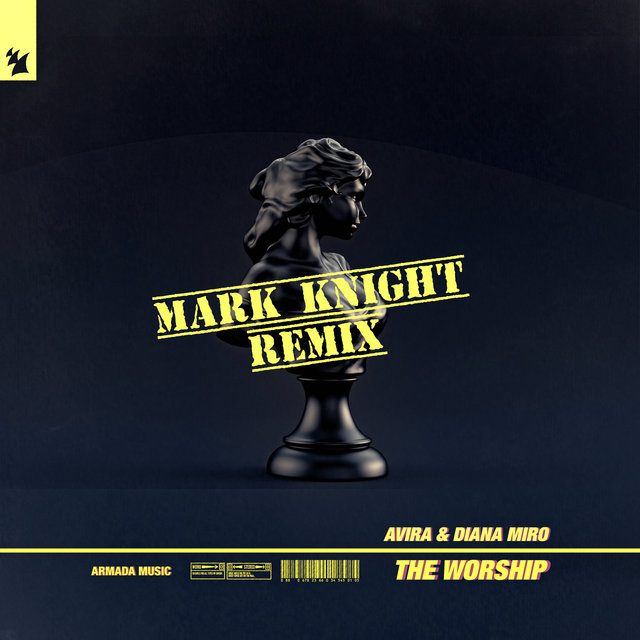 The Worship (Mark Knight Remix)