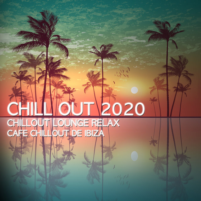 Chill Out 2020