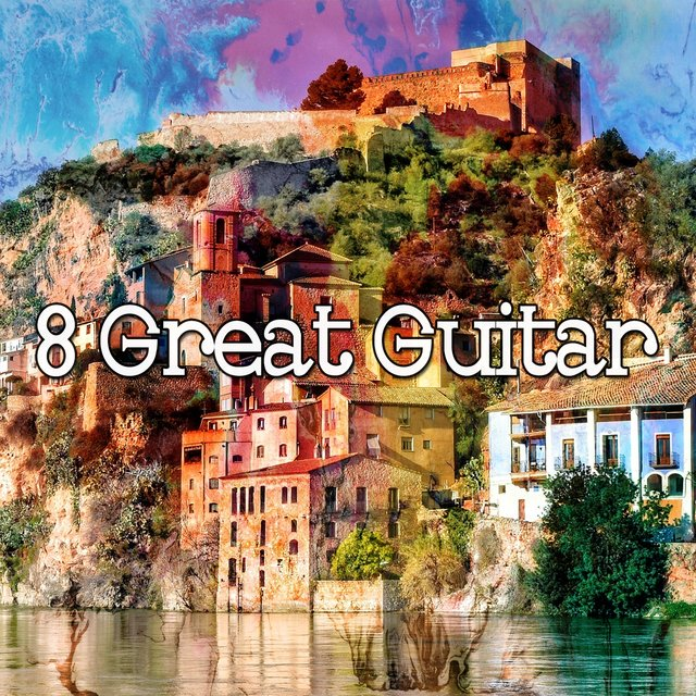 8 Great Guitar