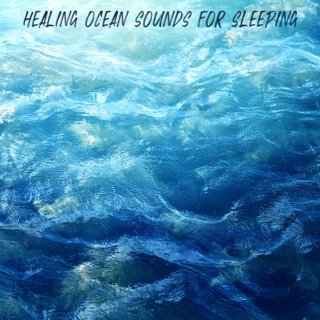 Healing Ocean Sounds for Sleeping