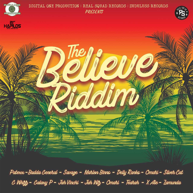 The Believe Riddim