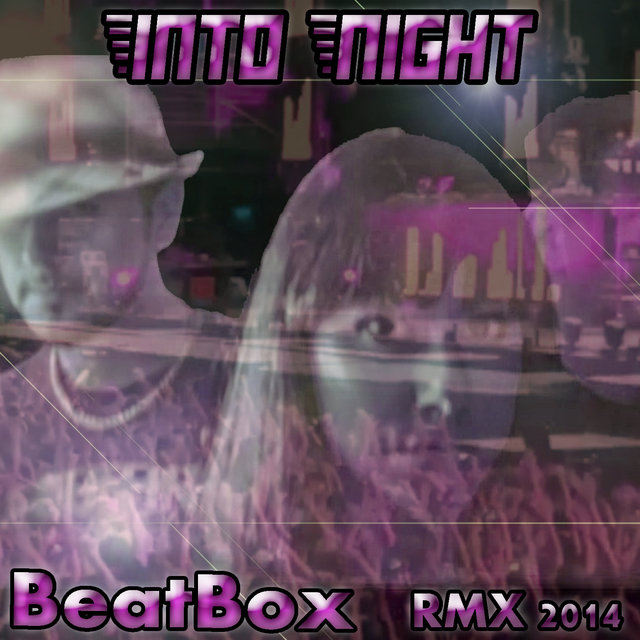 Into Night (Remix 2014)