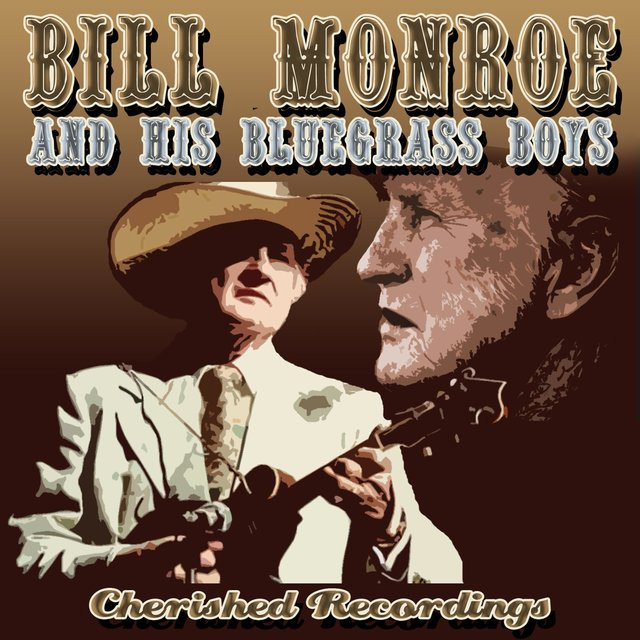 Bill Monroe and His Bluegrass Boys