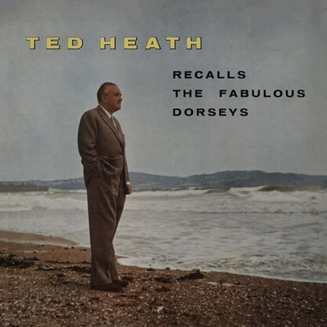Ted Heath Recalls the Fabulous Dorseys