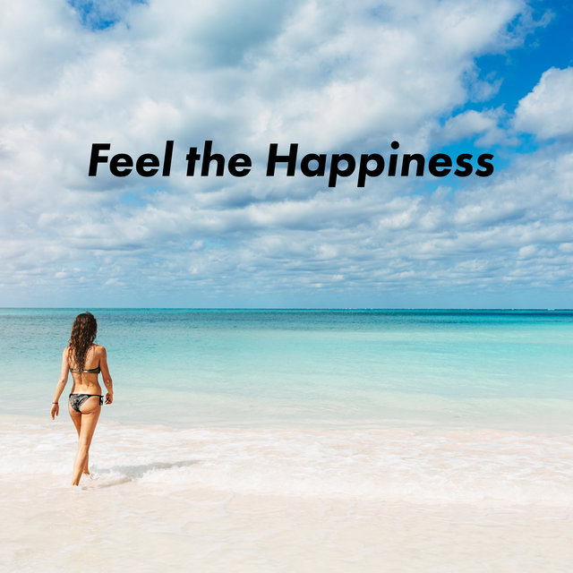 Feel the Happiness - Soothing Music for Your Mind, Body & Soul, Feeling Inner Harmony, Instrumental Jazz