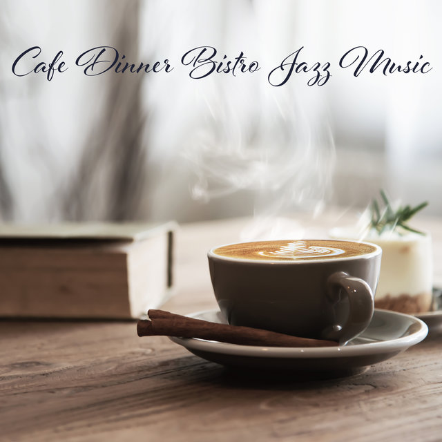Cafe Dinner Bistro Jazz Music