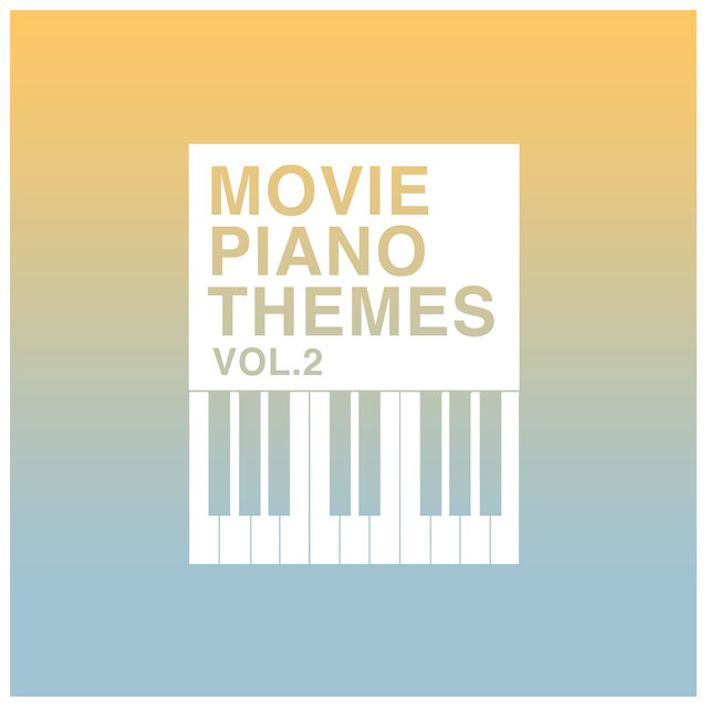 Piano Movie Themes Vol. 2