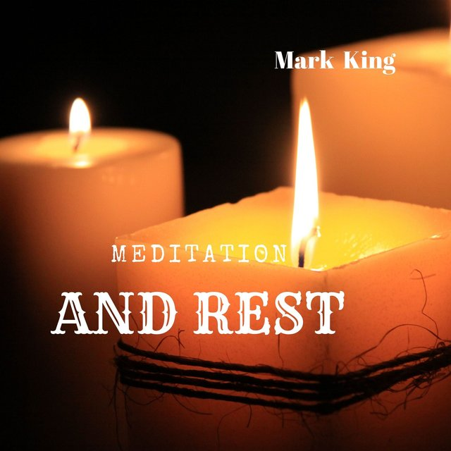 Meditation and Rest