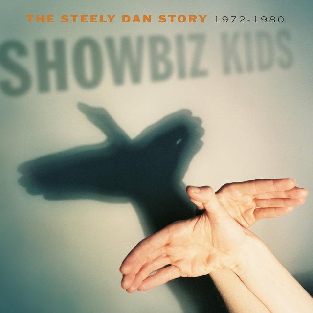 Cover art for album Showbiz Kids: The Steely Dan Story 1972 - 1980 by Steely Dan