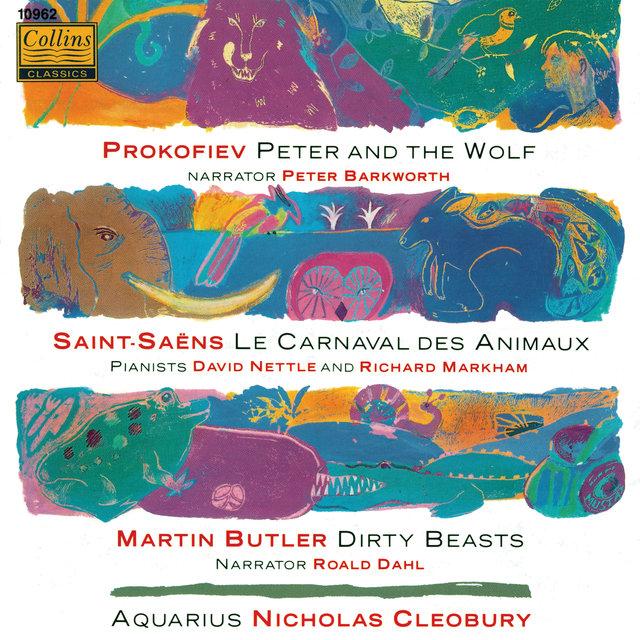 Prokofiev: Peter and The Wolf - Saint-Saëns: Le Carnaval Des Animaux - Butler: Dirty Beasts