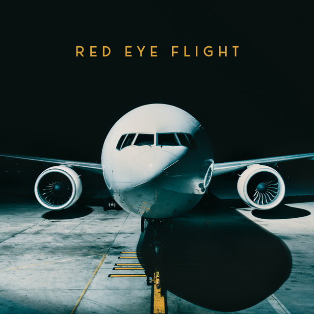 Red Eye Flight: Jazz Music for Air Travel