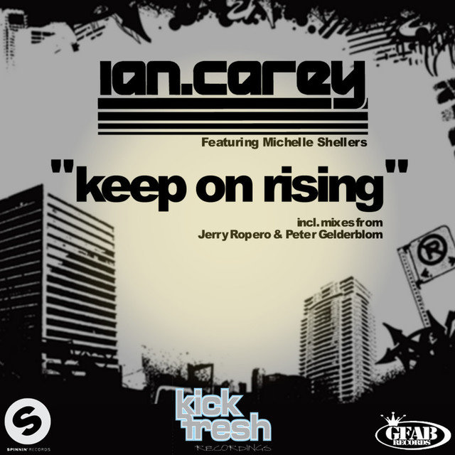 Keep on Rising (feat. Michelle Shellers) (Remixes)