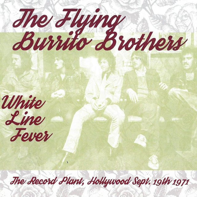White Line Fever: The Record Plant, Hollywood, Sept. 19th 1971 (Live)