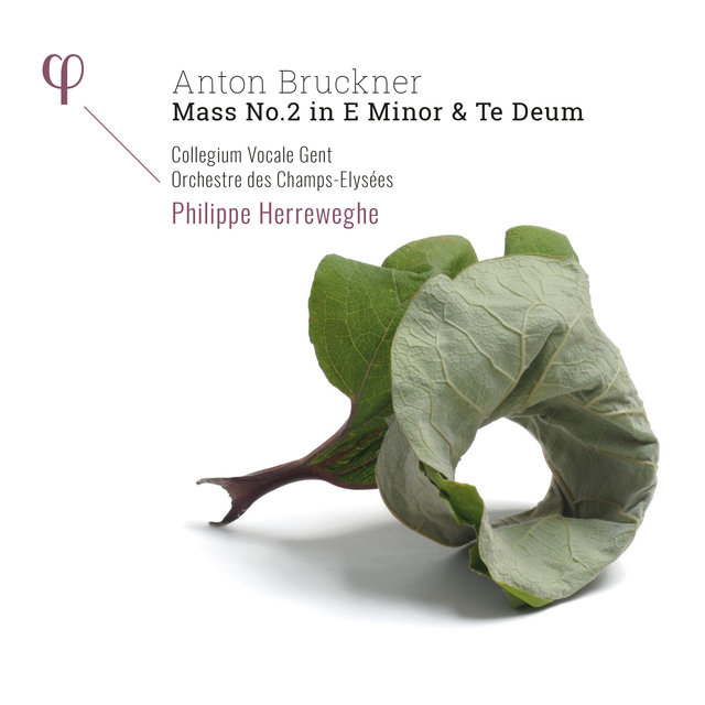 Bruckner: Mass No. 2 in E Minor & Te Deum