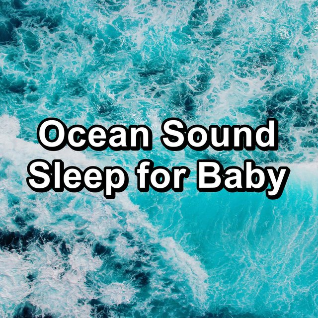 Ocean Sound Sleep for Baby