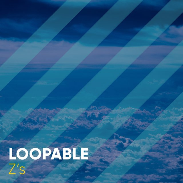 # Loopable Z's