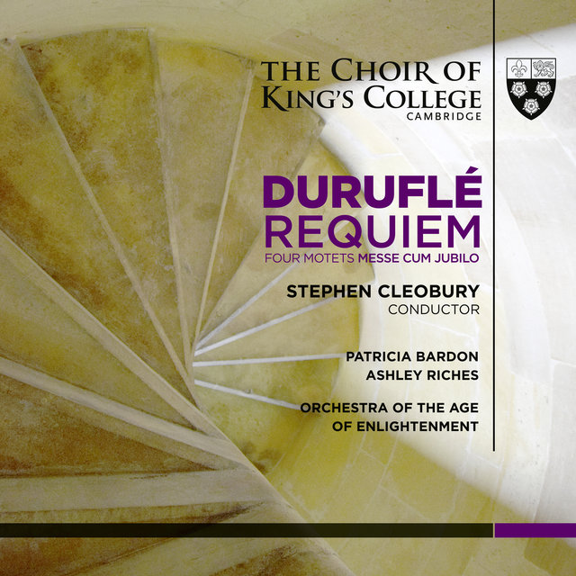Duruflé: Requiem, Four Motets, Messe Cum Jubilo