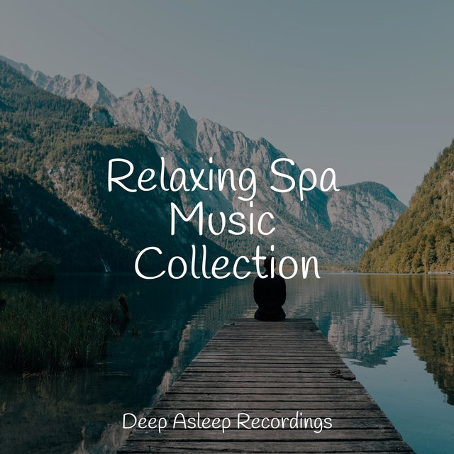 Relaxing Spa Music Collection