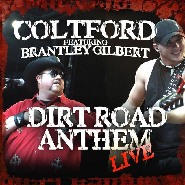 Dirt Road Anthem (Live) [feat. Brantley Gilbert]