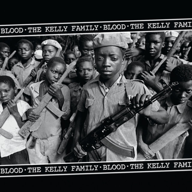 The Kelly Family - Blood