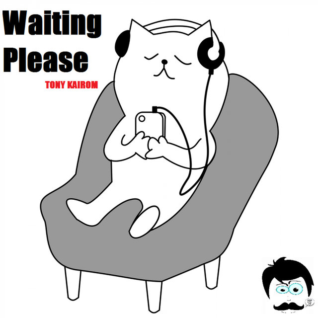 Waiting Please