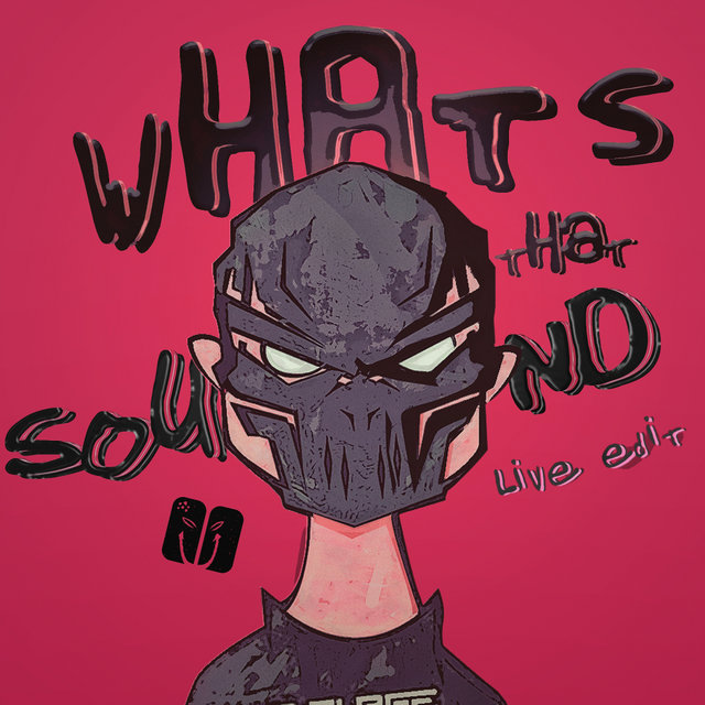 What's That Sound (Live Edit)