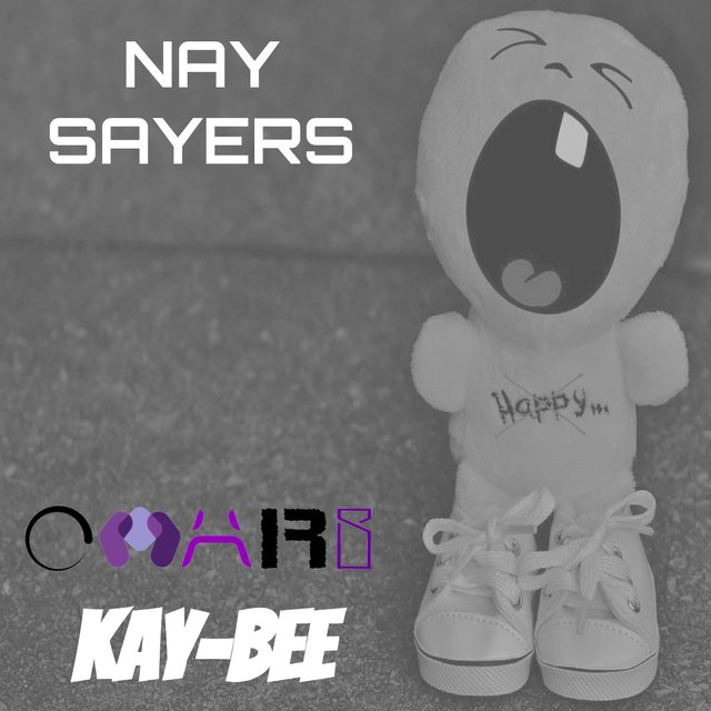 Nay Sayers (feat. Kay-Bee)