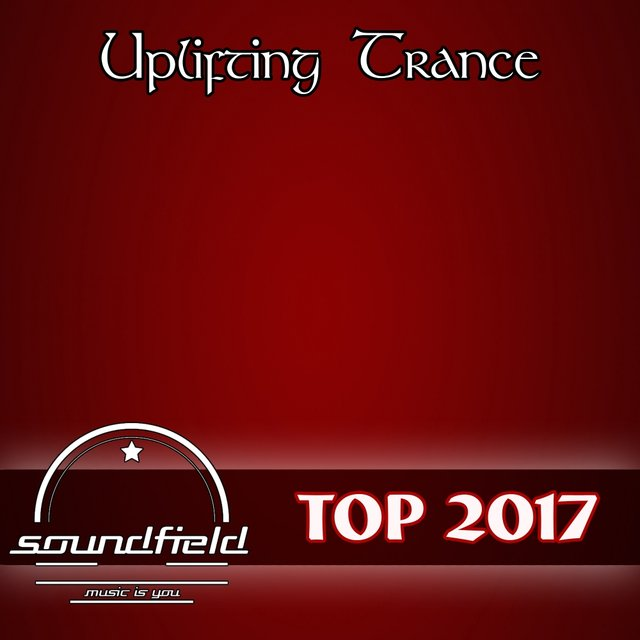 Uplifting Trance Top 2017