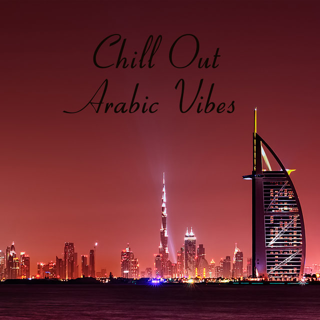 Chill Out Arabic Vibes